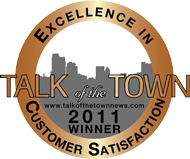 Talk of the Town 2011 Winner - Excellence in Customer Satisfaction